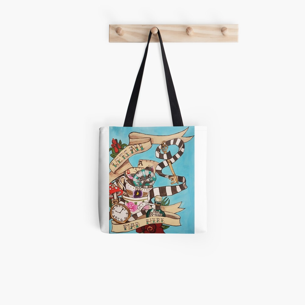 Were All Mad Here (Alice's Adventures in Wonderland) Tote Bag