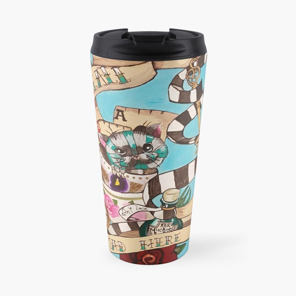 Were All Mad Here (Alice's Adventures in Wonderland) Travel Mug