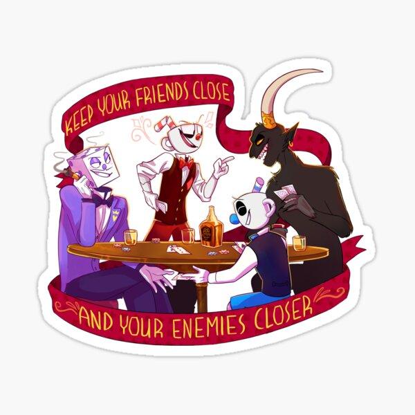 Friends Close, Enemies Closer Sticker