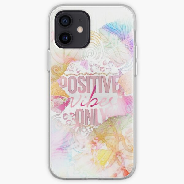 Positive Vibes Only iPhone Soft Case