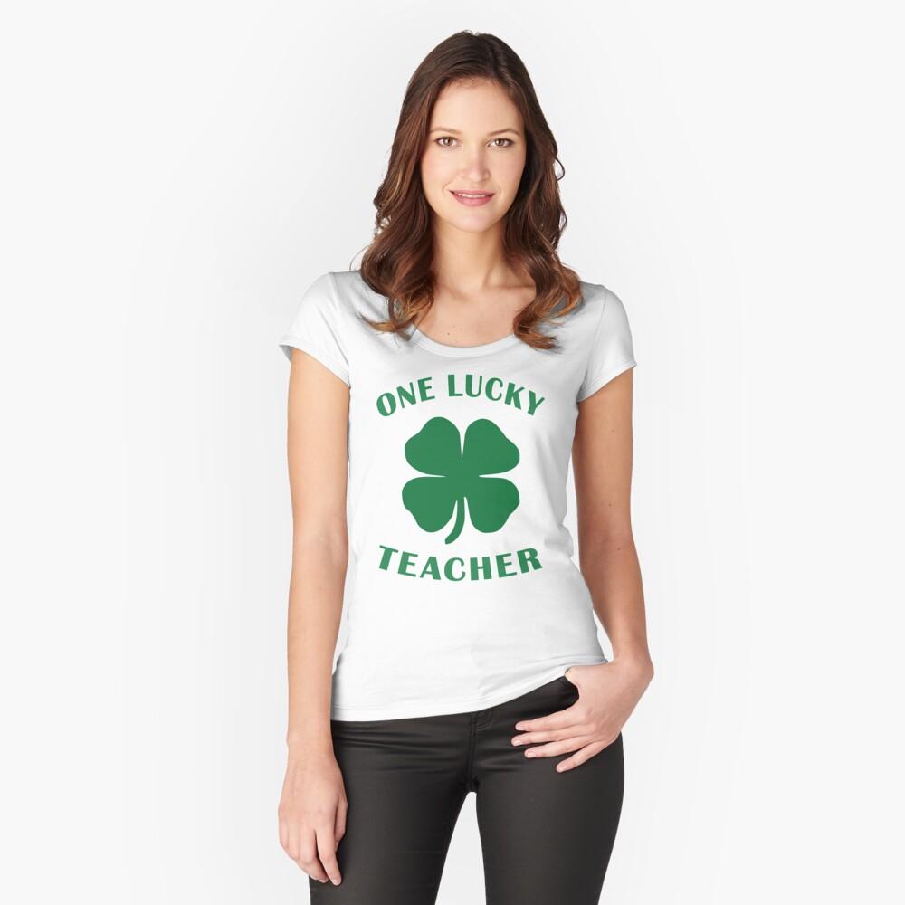 Lucky Teacher St Patrick Day Irish Shamrock gift. Fitted Scoop T-Shirt