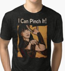 Xena - I Can Pinch It Tri-blend T-Shirt