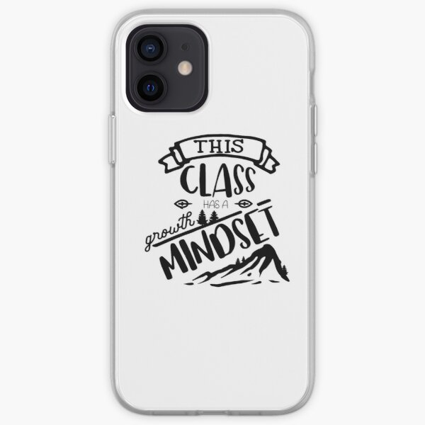 This class has a growth mindset iPhone Soft Case