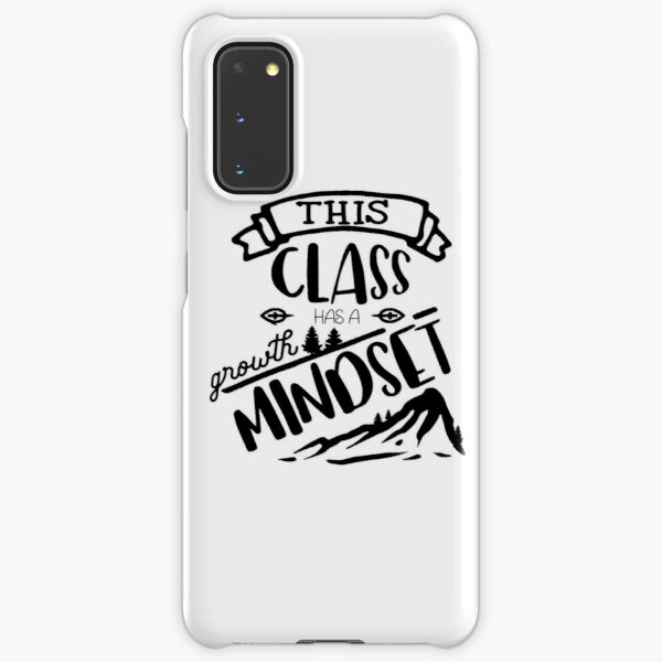 This class has a growth mindset Samsung Galaxy Snap Case