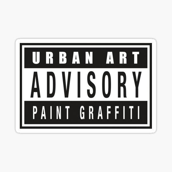 graffiti advisory paint graffiti Sticker