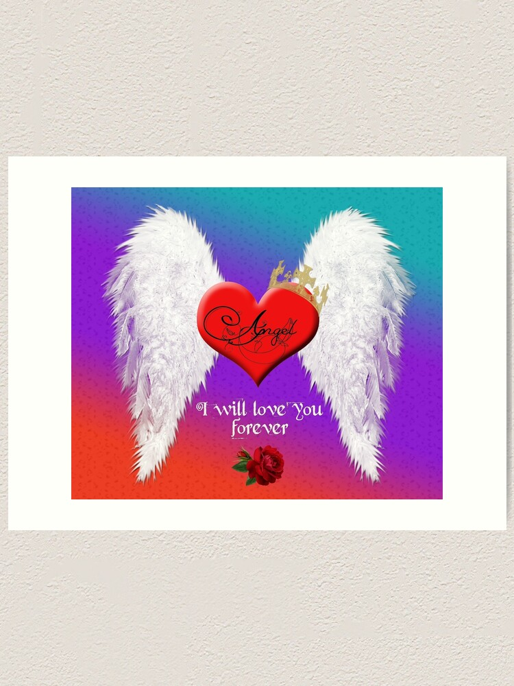 Alternate view of Angel - I will love you forever. Art Print