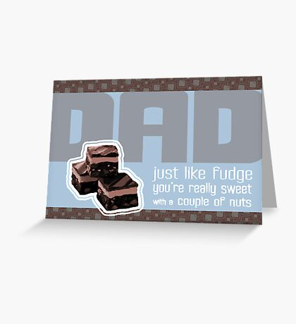 Fudging Father's Day Card Greeting Card