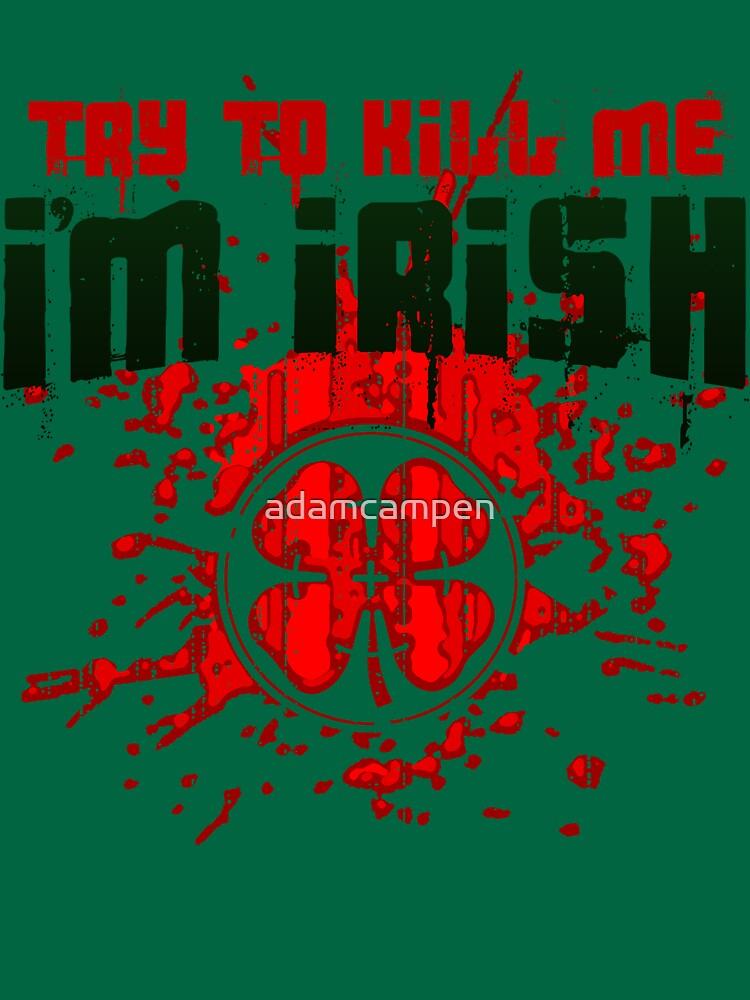 Kill the Irishman! by adamcampen