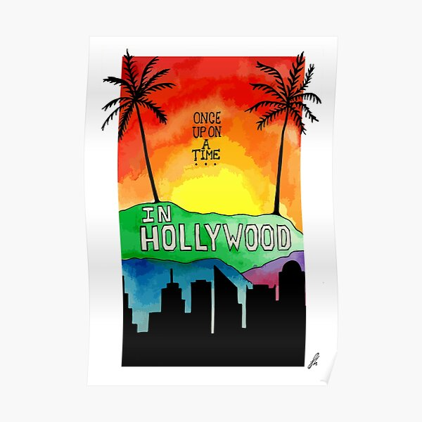 Once Upon a Time in...Hollywood  // Alternative Movie Poster Poster