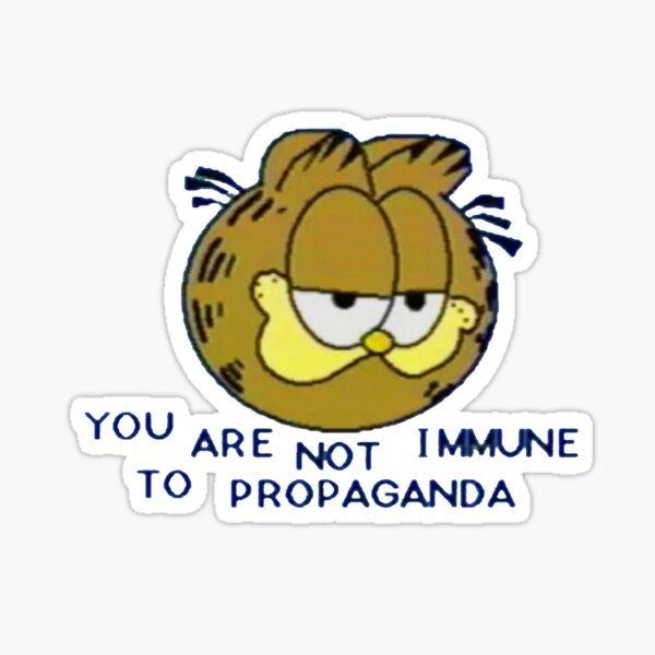 you are not immune to propaganda Sticker