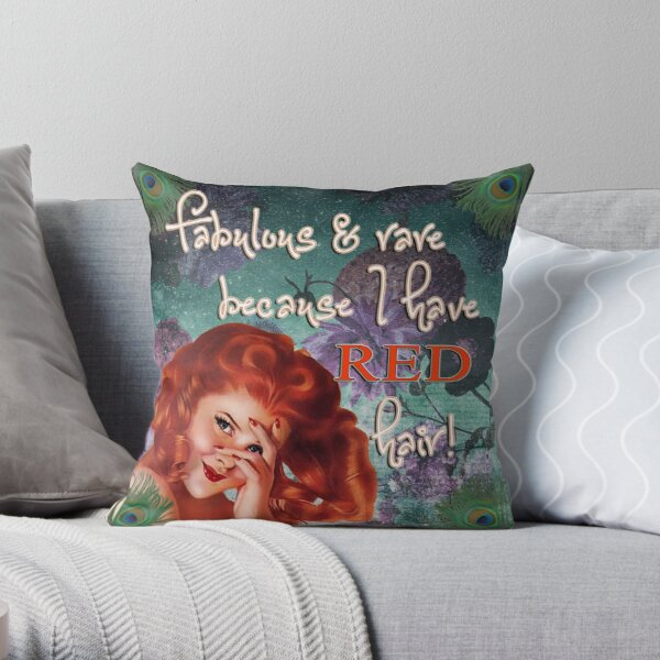 Fabulous and rare because I have red hair! Throw Pillow
