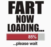 Fart Now Loading Please Wait