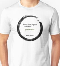 Inspirational Quote About Gurus T-Shirt