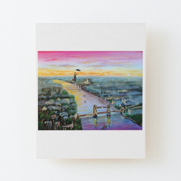Mary Poppins London Up to the highest height Wood Mounted Print