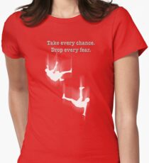 TAKE EVERY CHANCE Womens Fitted T-Shirt
