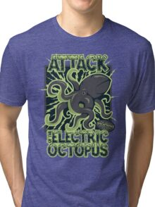 Attack of the Electirc Octopuss Tri-blend T-Shirt