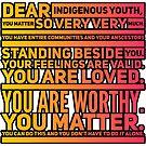 Dear indigenous youth by Beautifultd