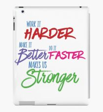 Harder Makes It Better Faster iPad Case/Skin