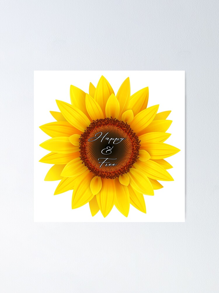 Alternate view of Happy and free sunflower Poster
