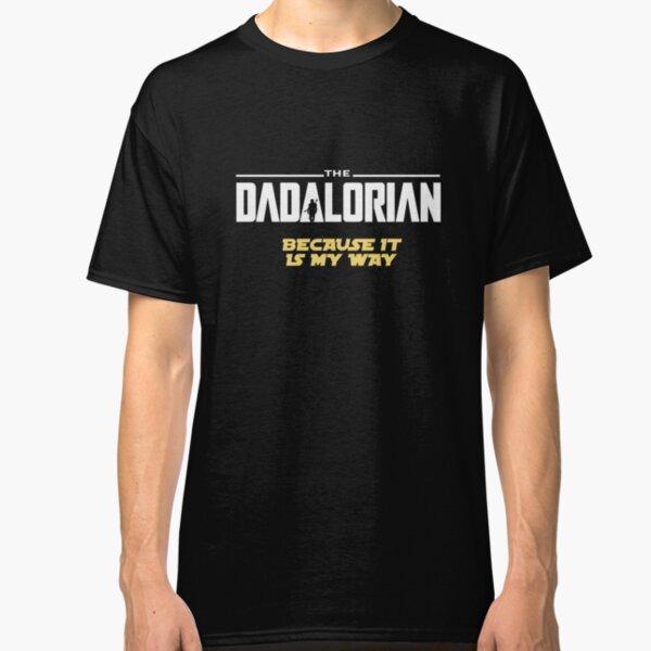 DADALORIAN Classic T-Shirt