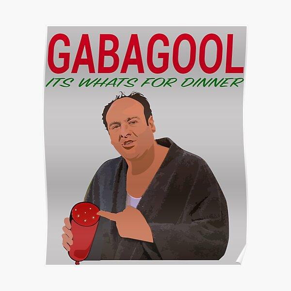 Gabagool - It's What's For Dinner - Tony Soprano Poster