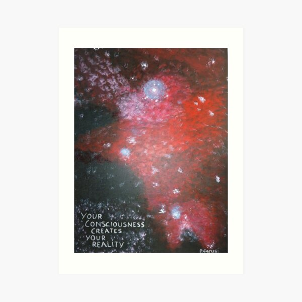 Your Consciousness Art Print