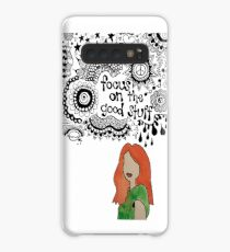 Focus on the Good Stuff Case/Skin for Samsung Galaxy