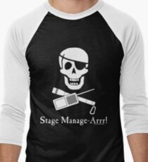 Stage Manage-Arrr! White Design Men's Baseball ¾ T-Shirt