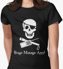 Stage Manage-Arrr! White Design Women's Fitted T-Shirt