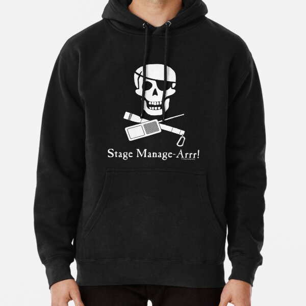 Stage Manage-Arrr! White Design Pullover Hoodie