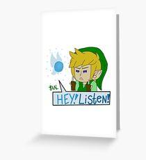 Hey! Listen! Greeting Card