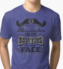 Moustaches: Bowties for Your Face (Black Type) Tri-blend T-Shirt
