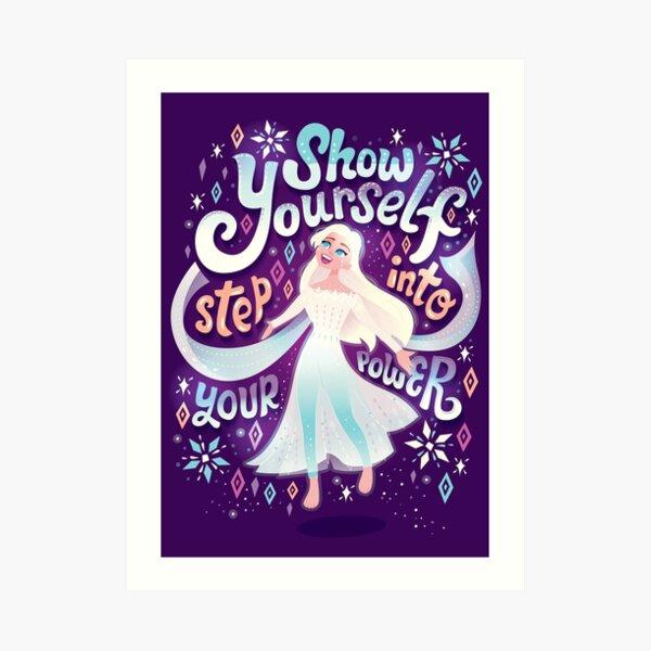 Show Yourself Art Print