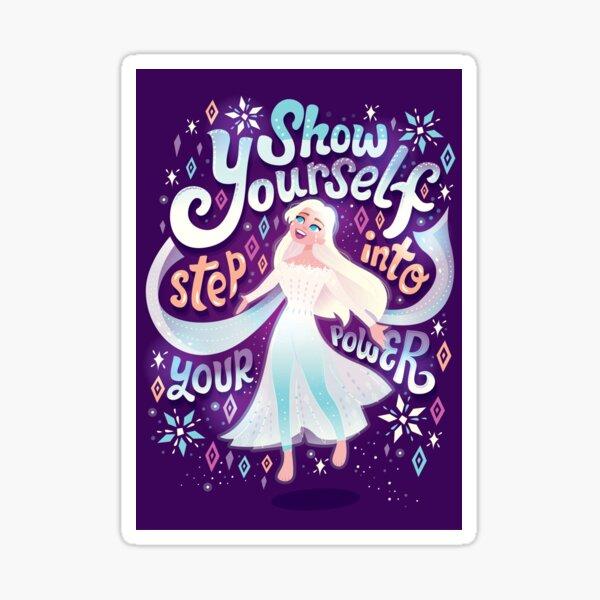 Show Yourself Sticker