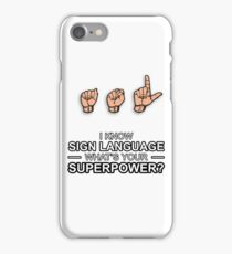 ASL Superpower iPhone Case/Skin