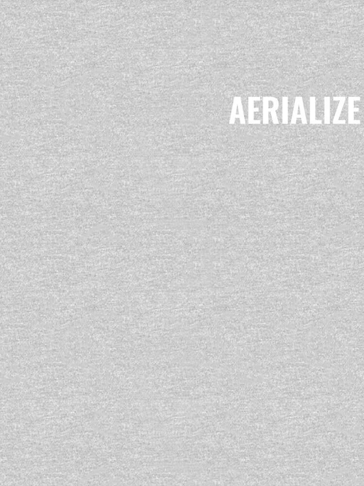 Aerialize Merchandise by SydneyAerialize