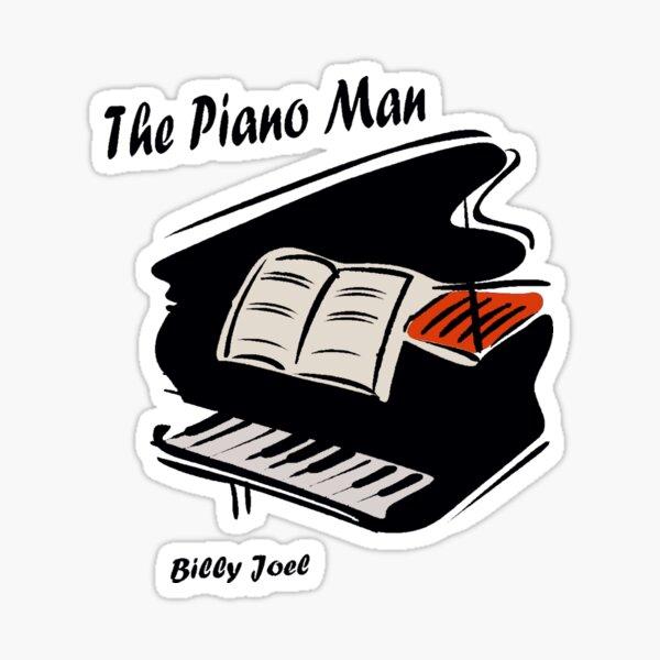 the piano man billy joel Sticker