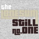 """The Lone Sum - """"Still no.ONE"""" by deafmrecords"""