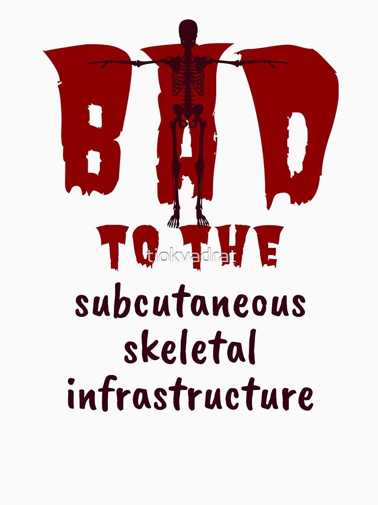 Bad to the Bone. Red Dark. Medical Meme. by tiokvadrat