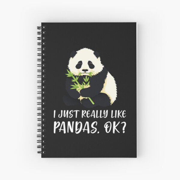 I Just Really Like Pandas, OK? Spiral Notebook