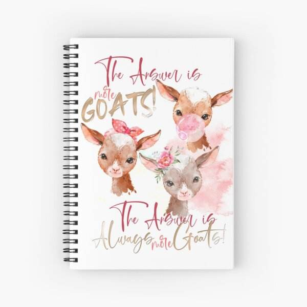 The Answer Is More Goats Watercolor  Spiral Notebook