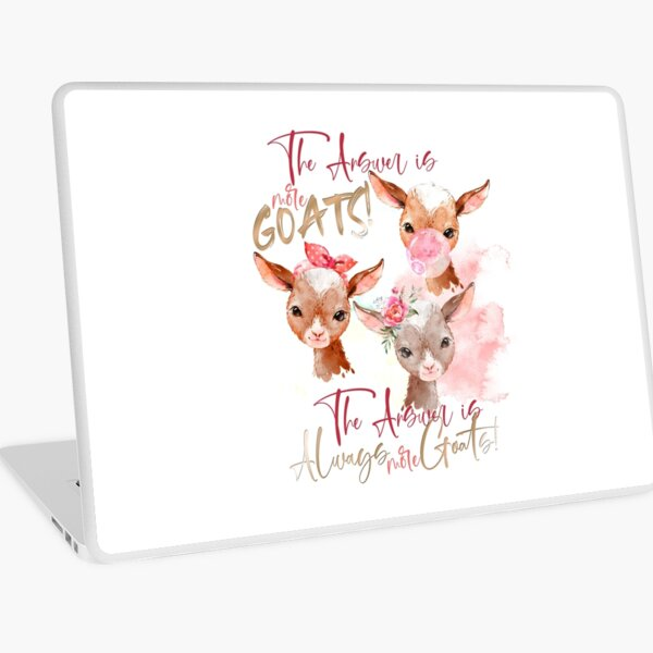The Answer Is More Goats Watercolor  Laptop Skin