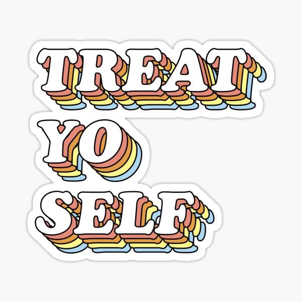 3D Retro Treat Yo Self Sticker