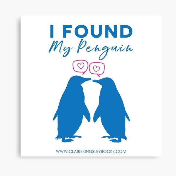I Found My Penguin Canvas Print