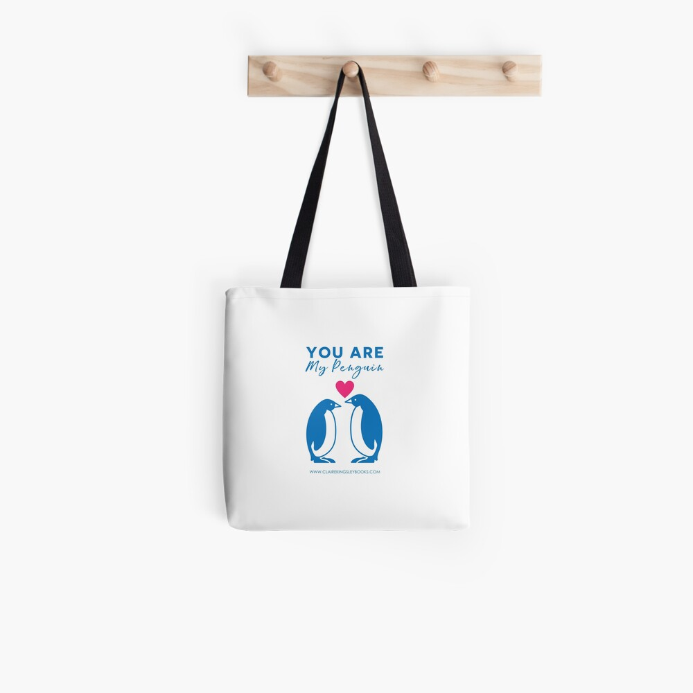 You Are My Penguin Tote Bag