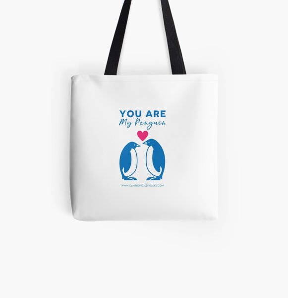 You Are My Penguin All Over Print Tote Bag