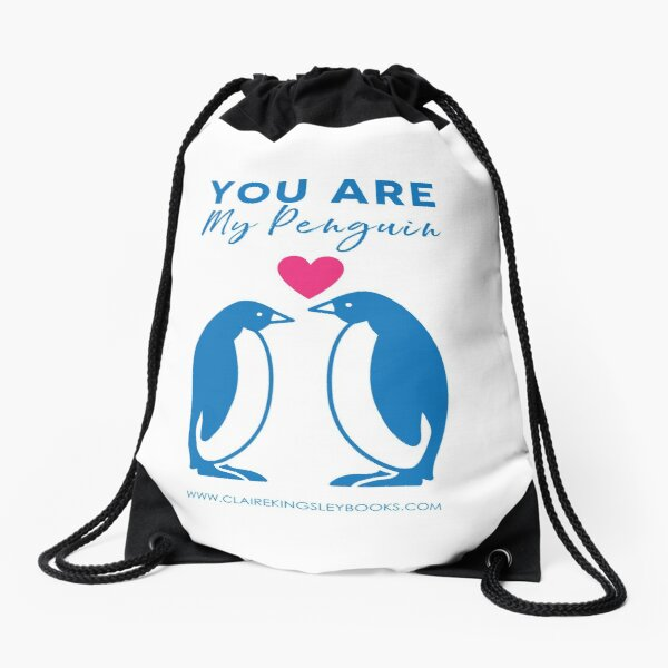 You Are My Penguin Drawstring Bag