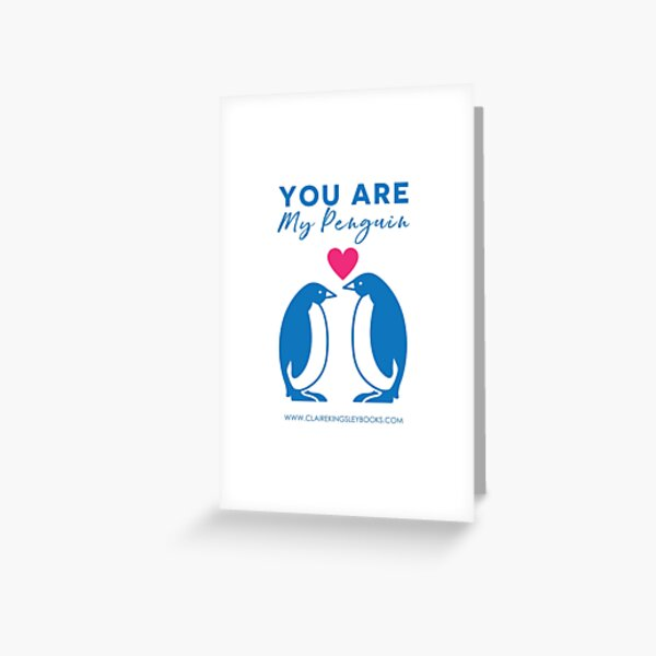 You Are My Penguin Greeting Card