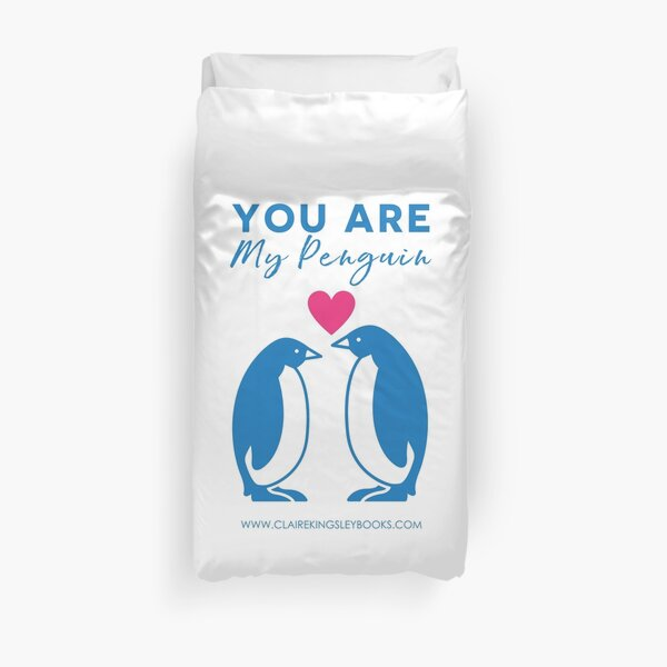 You Are My Penguin Duvet Cover