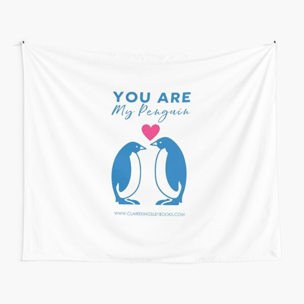 You Are My Penguin Tapestry
